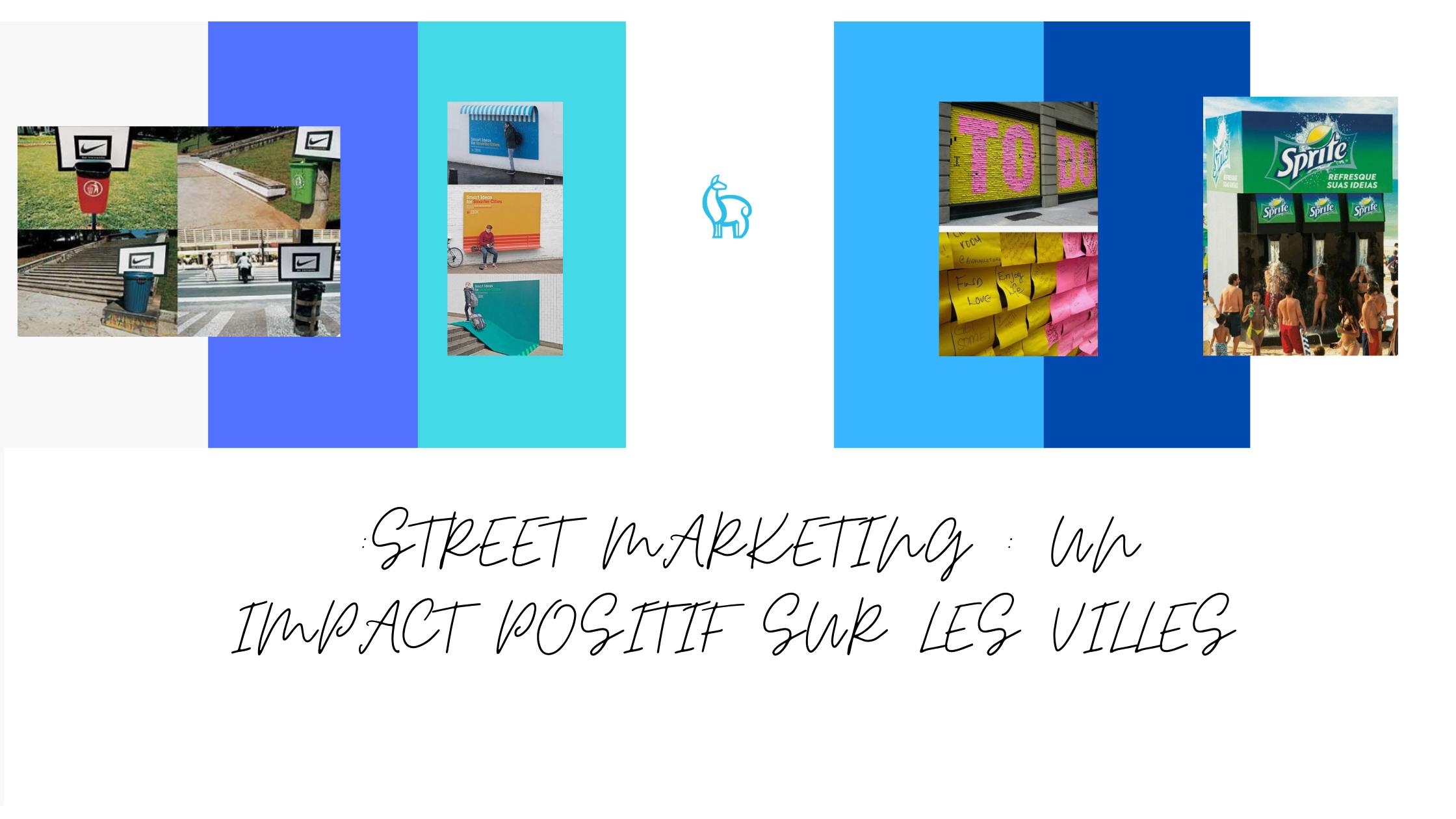 Comment le street marketing peut avoir un impact positif sur les villes ?