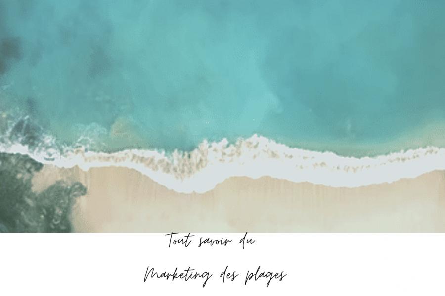Pourquoi et comment faire du marketing de plage ? Tout savoir sur le summer marketing
