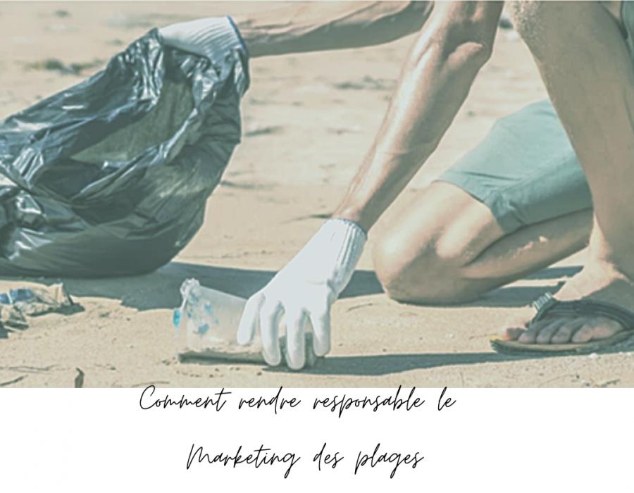 Marketing de plage / Summer marketing : comment communiquer de façon responsable ?